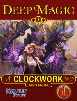 Deep Magic: Clockwork