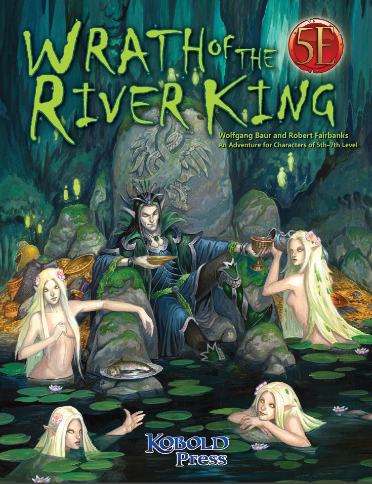 Wrath of The River King: For 5E -  Kobold Press