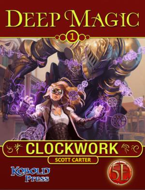 Deep Magic: Clockwork