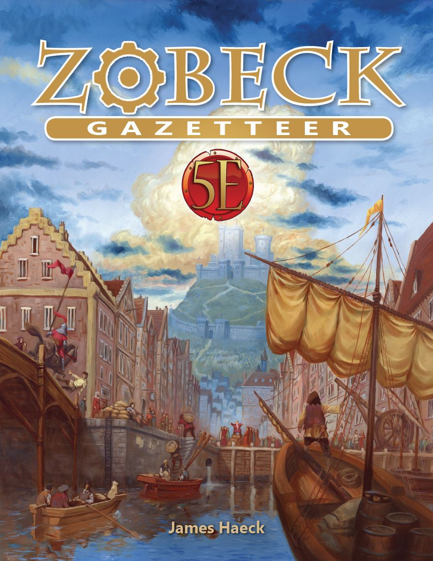 Zobeck Gazetteer for 5th Edition - Kobold Press