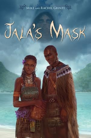 Book Review: Jala's Mask by Mike and Rachel Grinti