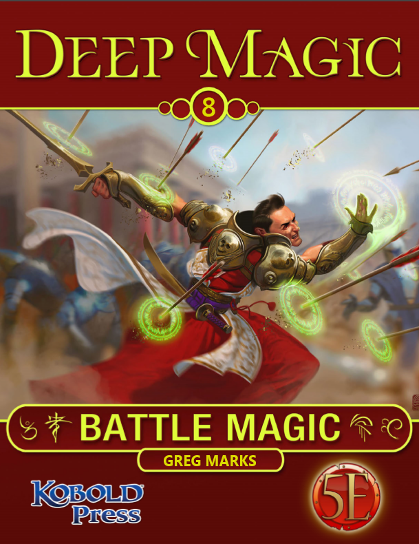 5th Edition Deep Magic: Battle Magic Now Available