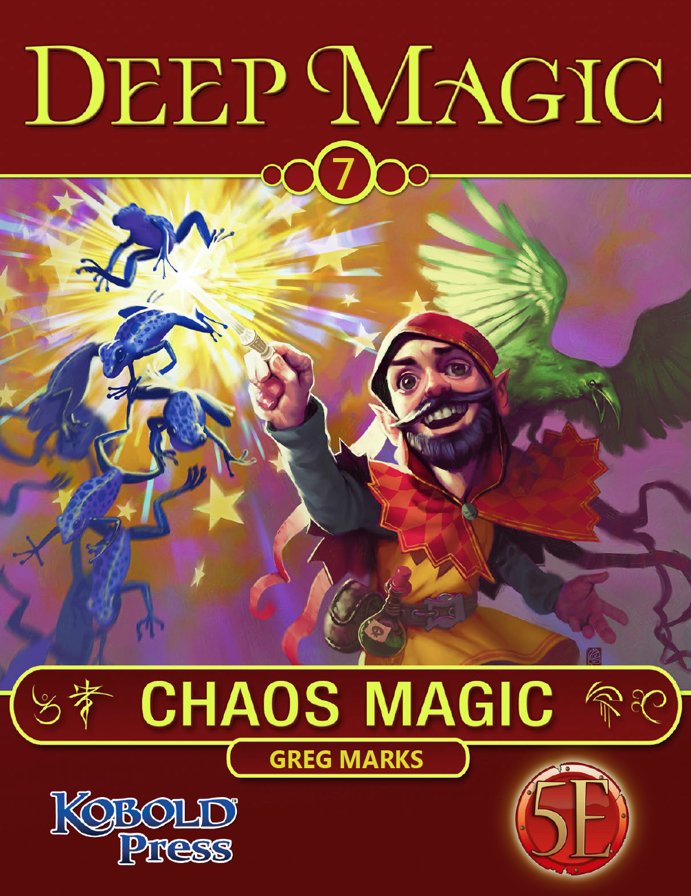5th Edition Deep Magic: Chaos Magic Now Available | Kobold Press