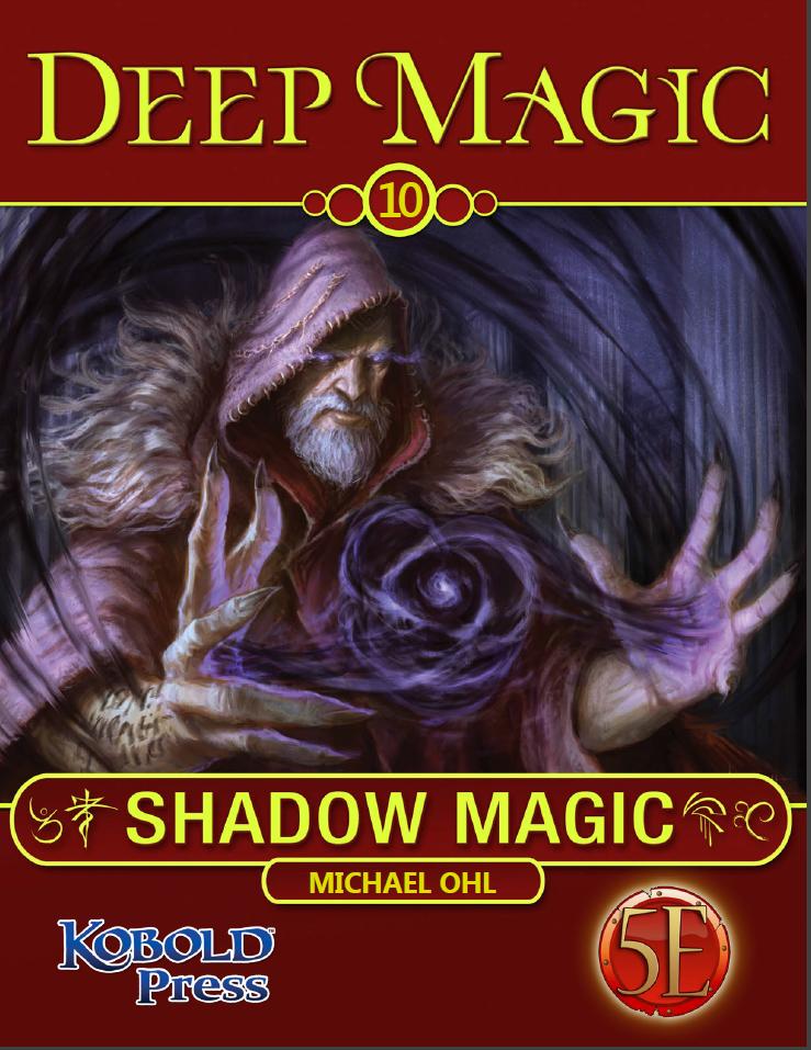 5th Edition Deep Magic: Shadow Magic Now Available