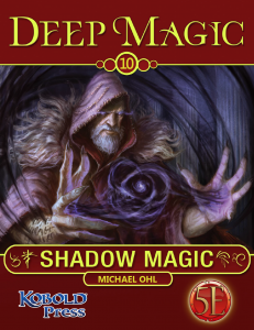 Deep Magic 5e Shadow Magic