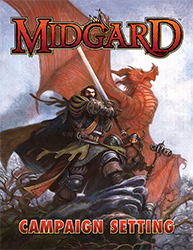 Midgard Kickstarter for 5th Edition and Pathfinder is Live!