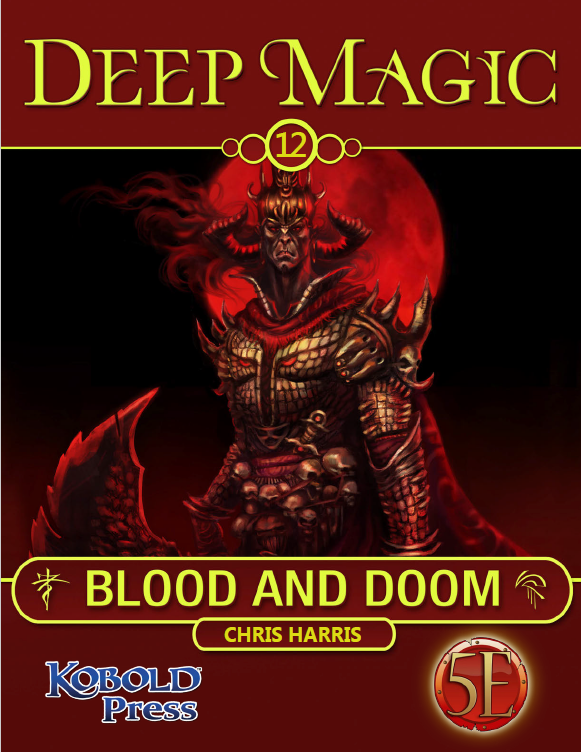 Deep Magic: Blood & Doom Now Available