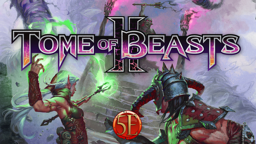 Tome of Beasts II Kickstarter
